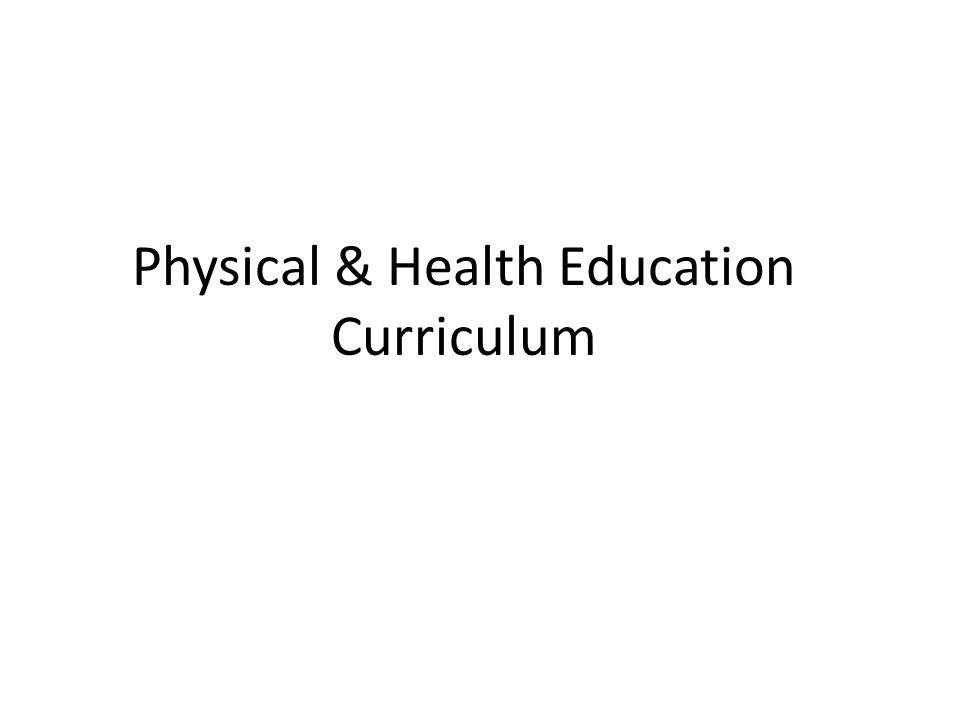 Physical & Health Education Curriculum