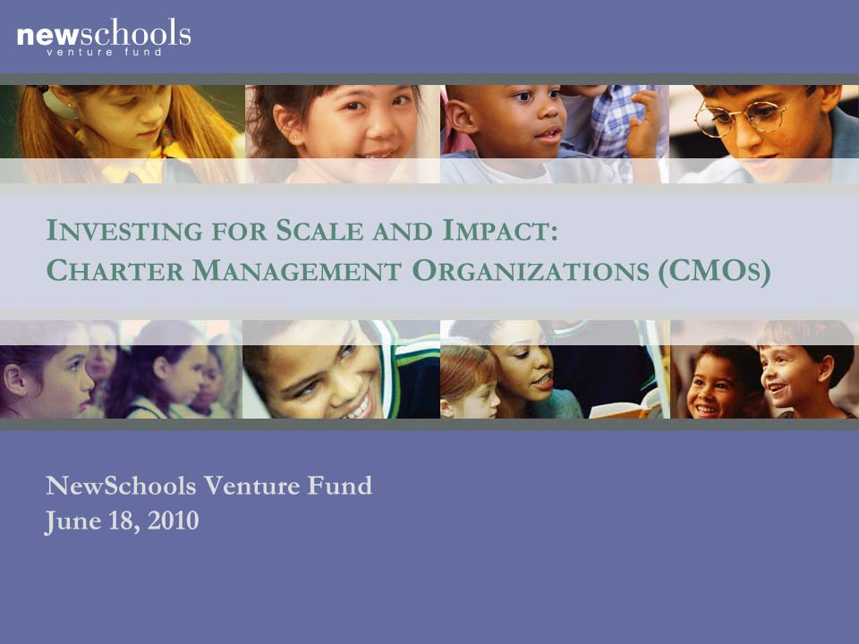 2 NewSchools Mission: Transforming Public Education To transform public education through powerful ideas and passionate entrepreneurs so that all children – especially those in underserved communities – have the opportunity to succeed in the 21st century.