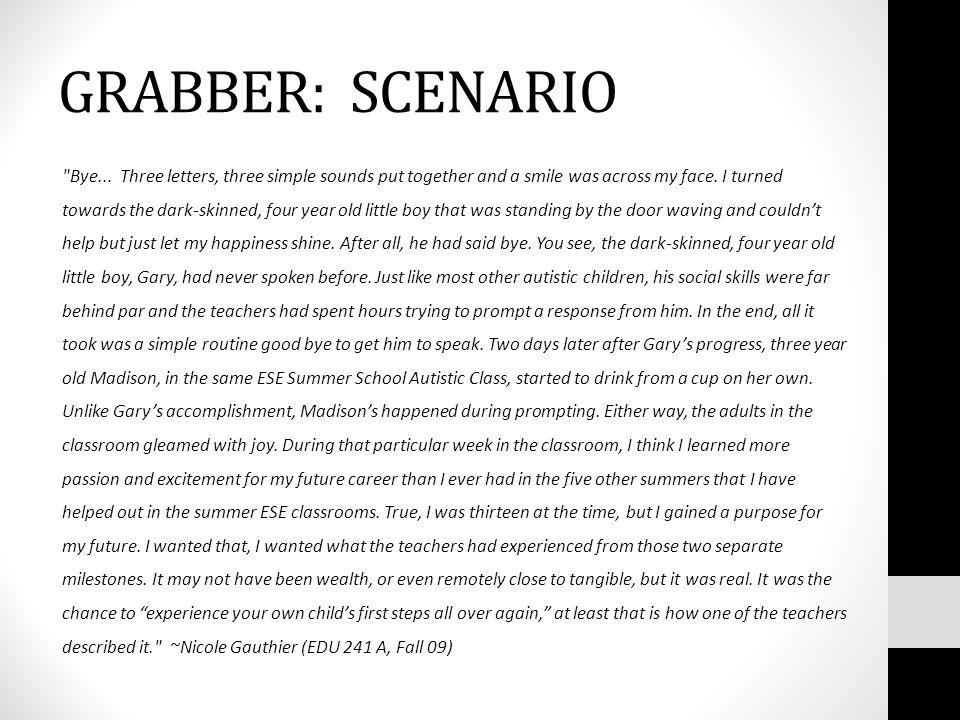 GRABBER: SCENARIO Bye...