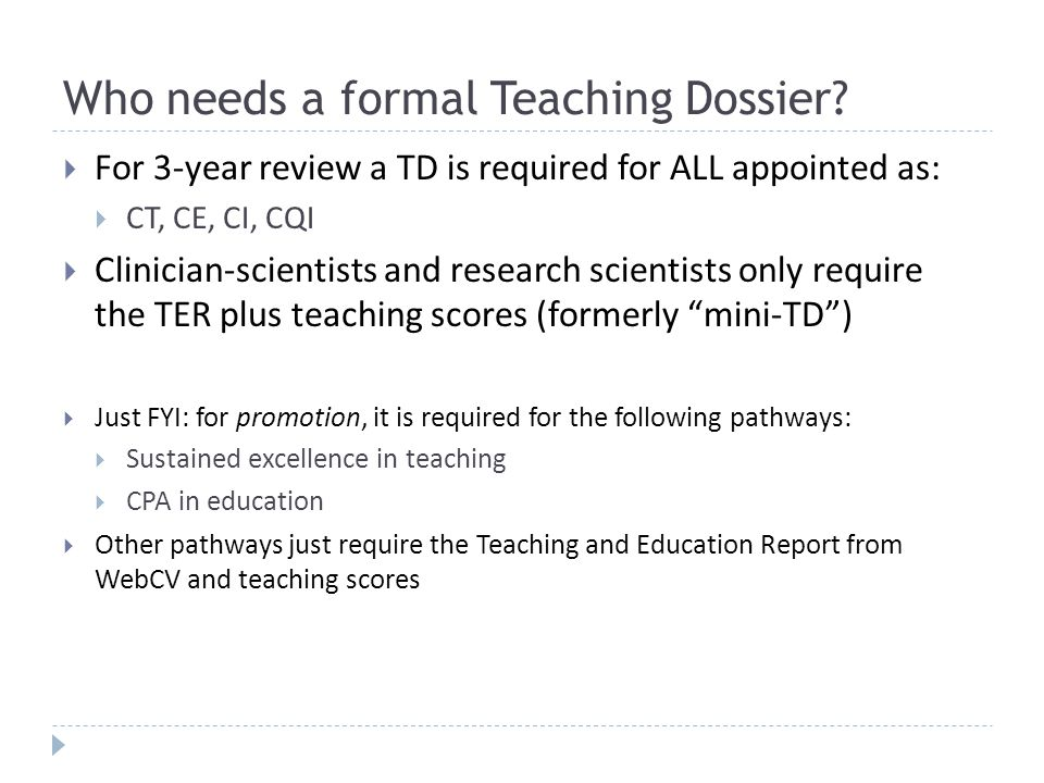 Who needs a formal Teaching Dossier.