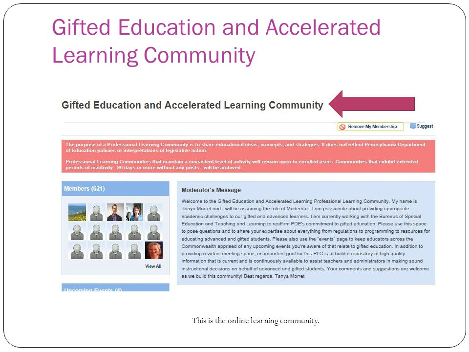 Gifted Education and Accelerated Learning Community This is the online learning community.