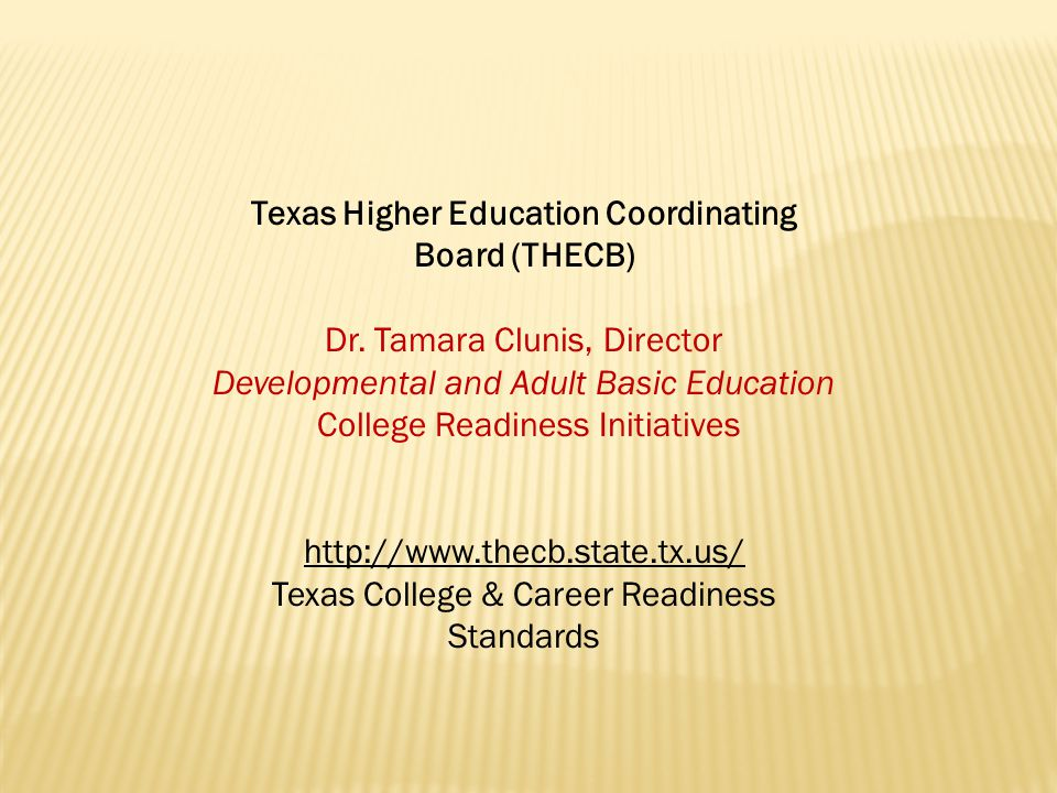 Texas Higher Education Coordinating Board (THECB) Dr.