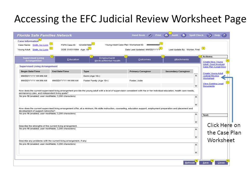 Accessing the EFC Judicial Review Worksheet Page Click Here on the Case Plan Worksheet