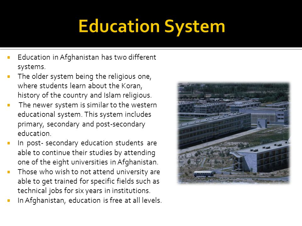 After the Taliban era, education began to improve rapidly.