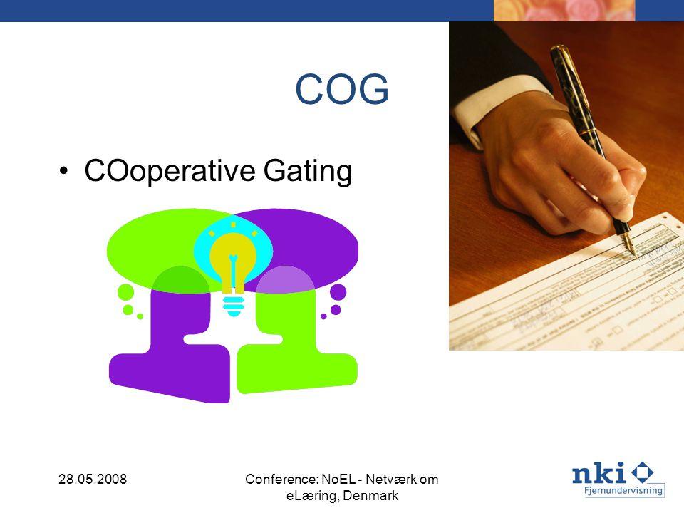 COG COoperative Gating 28.05.2008Conference: NoEL - Netværk om eLæring, Denmark