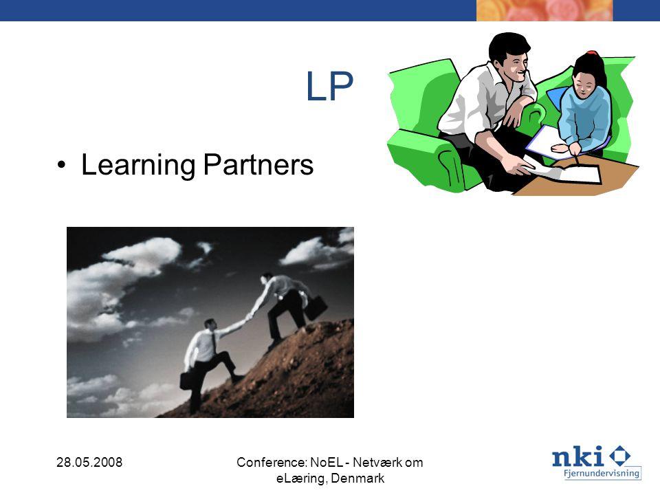 LP Learning Partners 28.05.2008Conference: NoEL - Netværk om eLæring, Denmark