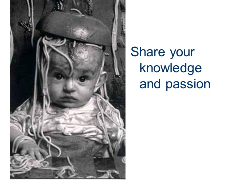Share your knowledge and passion
