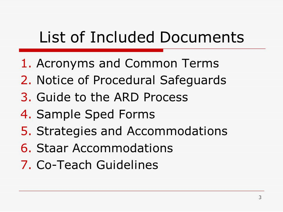 Step 2 Notice of Rights IDEA says the school must give parents a notice explaining the procedural safeguards available to parents (their rights) at least one time per year.