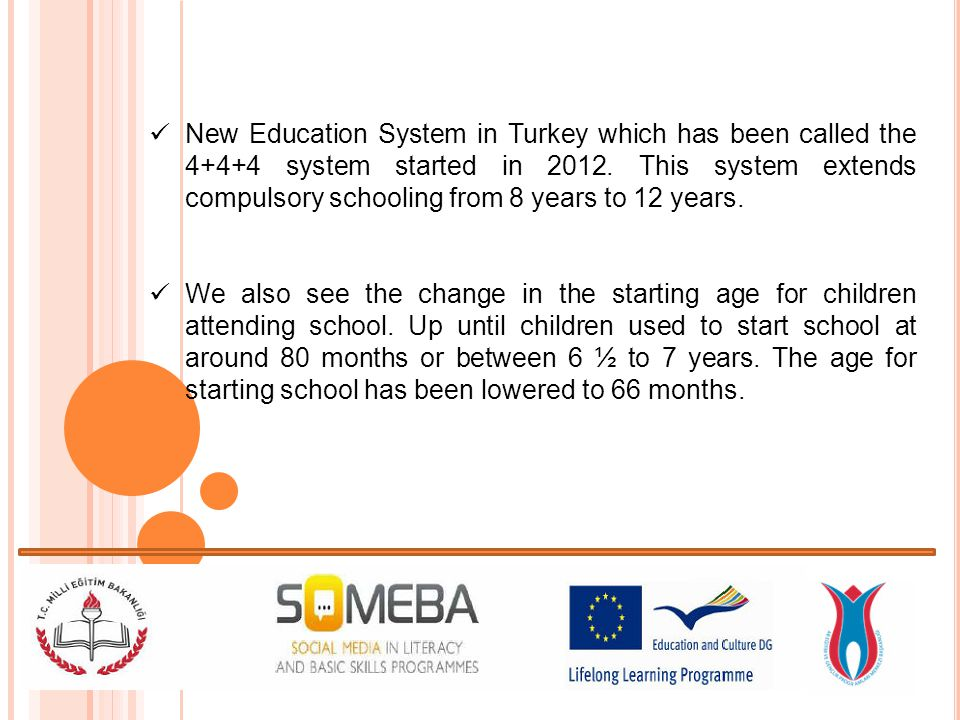 Education in Turkey is governed by a national system MONE (Ministry of National Education).