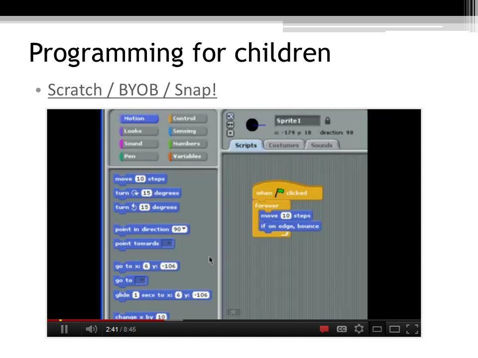 Programming for children Google App Inventor http://www.youtube.com/watch?v=Iq9KkAbhxQg&NR=1&feature=endscreen