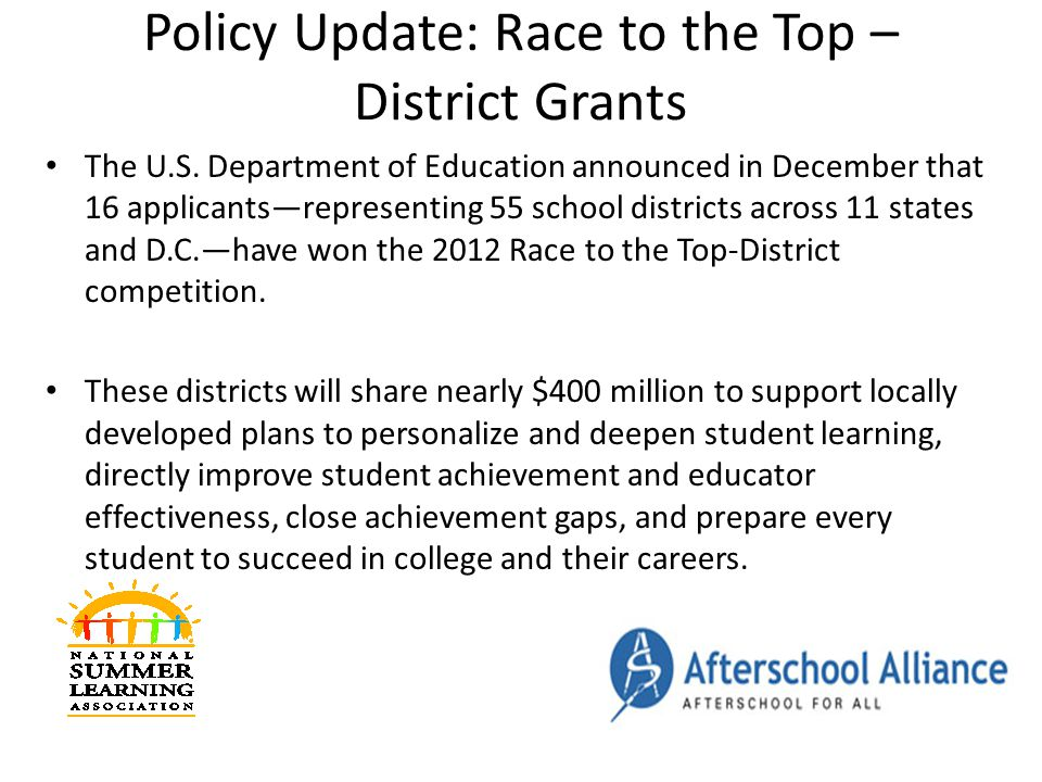 Policy Update: Race to the Top – District Grants The U.S.