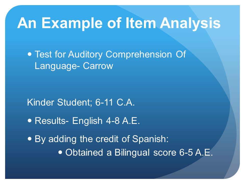 An Example of Item Analysis Test for Auditory Comprehension Of Language- Carrow Kinder Student; 6-11 C.A.