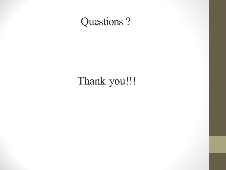Questions ? Thank you!!!