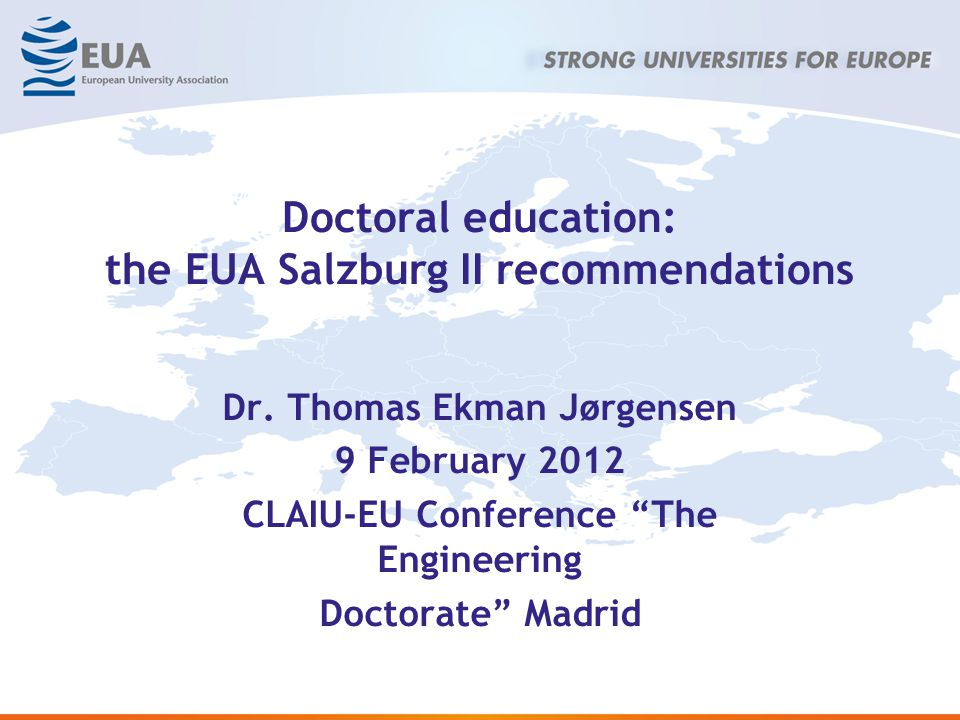 Doctoral education: the EUA Salzburg II recommendations Dr.