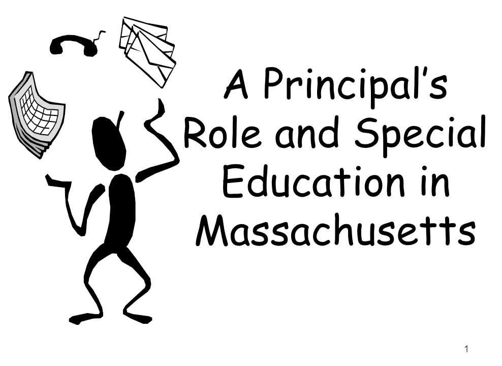 1 A Principals Role and Special Education in Massachusetts