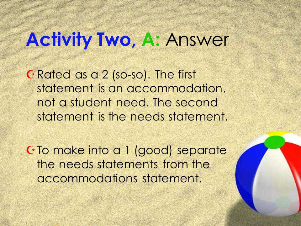 Activity Two, A: Answer ZRated as a 2 (so-so).