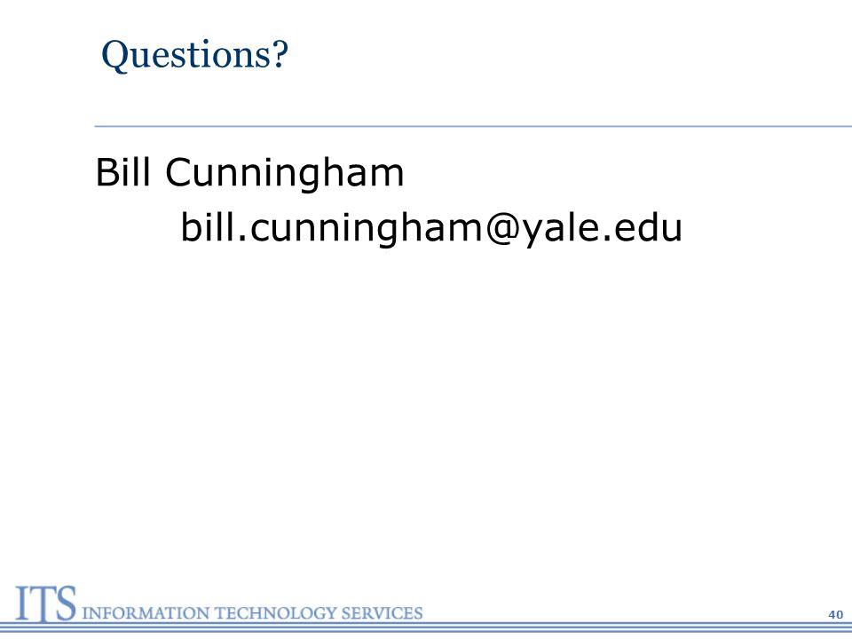 40 Questions Bill Cunningham bill.cunningham@yale.edu