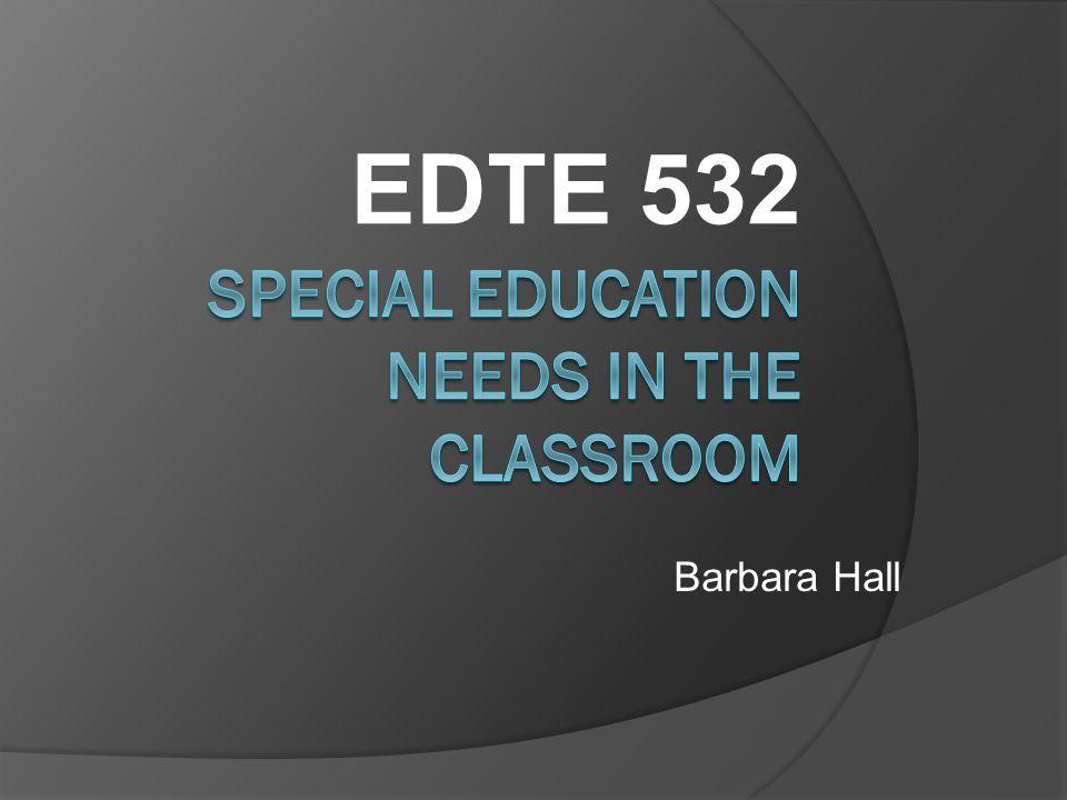 EDTE 532 Barbara Hall
