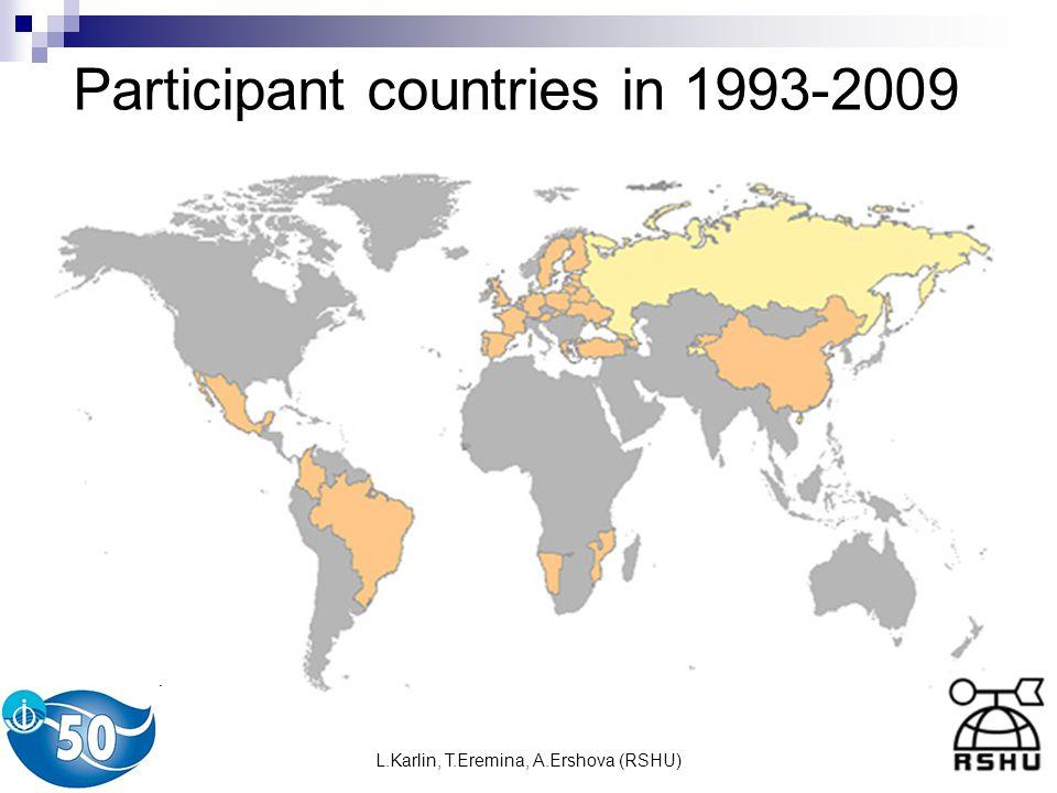 L.Karlin, T.Eremina, A.Ershova (RSHU) Participant countries in 1993-2009