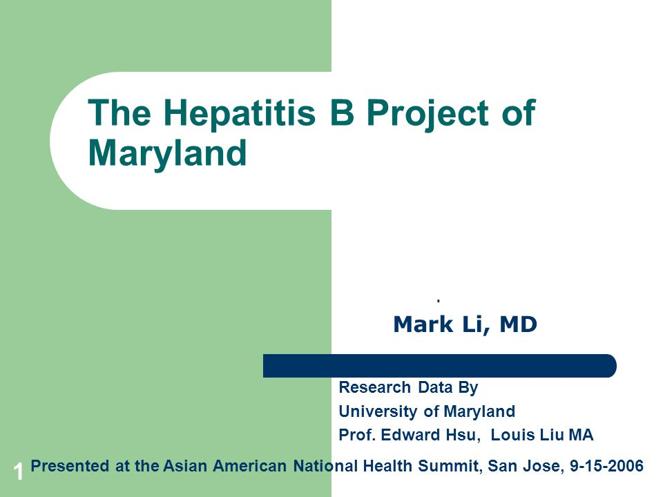 1 The Hepatitis B Project of Maryland.