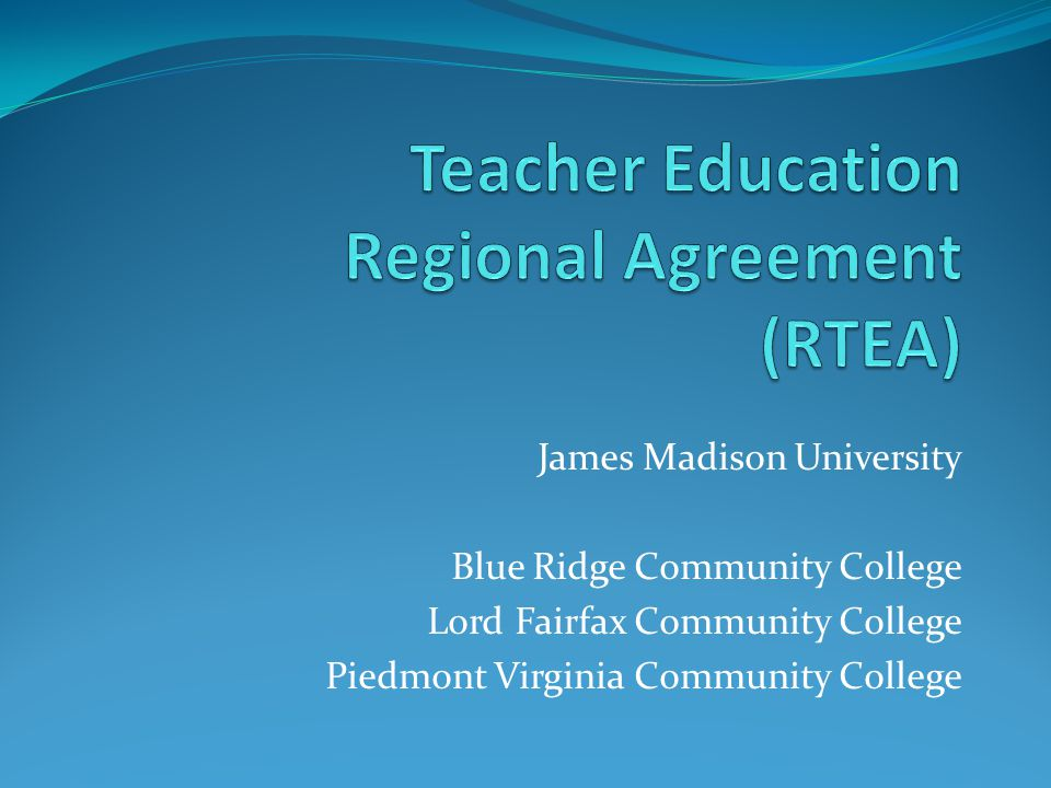 James Madison University Blue Ridge Community College Lord Fairfax Community College Piedmont Virginia Community College