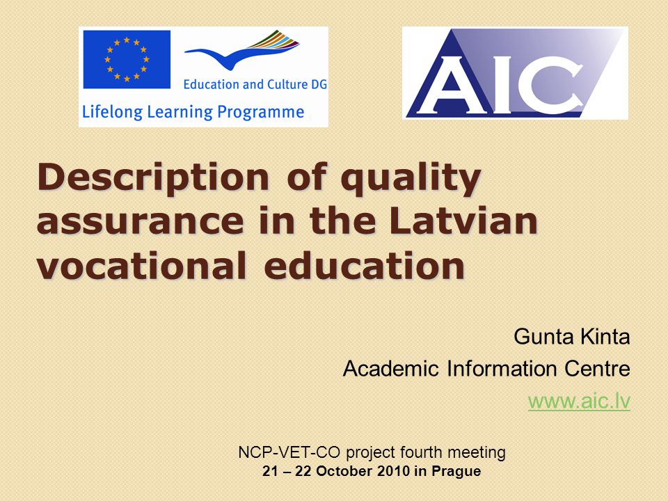 Background information National vocational education quality control (since 2002) is ensured through education programme and establishment accreditation Accreditation – to ensure that programme content meets the required standards of publicly provided vocational education and occupational standards Vocational schools may implement only accredited programmes State-recognized qualifications are awarded only for the completion of accredited programmes Accredited local governments and private vocational schools may apply for state funding for implementing vocational further education, vocational improvement and vocationally oriented education programmes