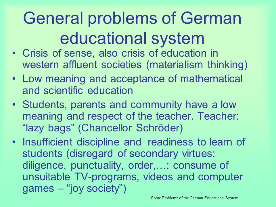 Generally valid is: An education system, which isnt flexible enough to react to the changing general conditions and demands of job-world and cant prov