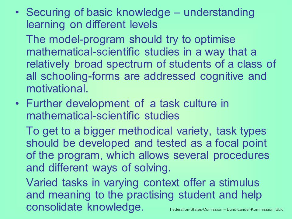 Modules of the program: Lesson referential steps A lesson referential focal point of the planned program should work with the integration of systematical revision of tasks, which are long ago, into acquisition, consolidation and practice of new tasks.
