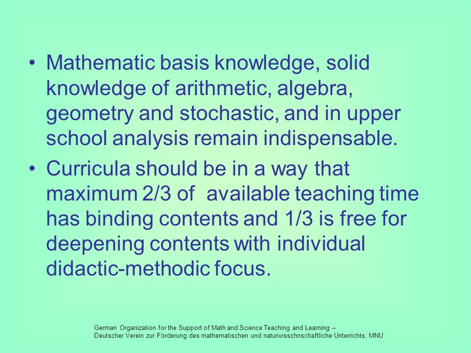 Rich software needs to emphasize explorative and operative working, problem solving, model creating and interpretation.