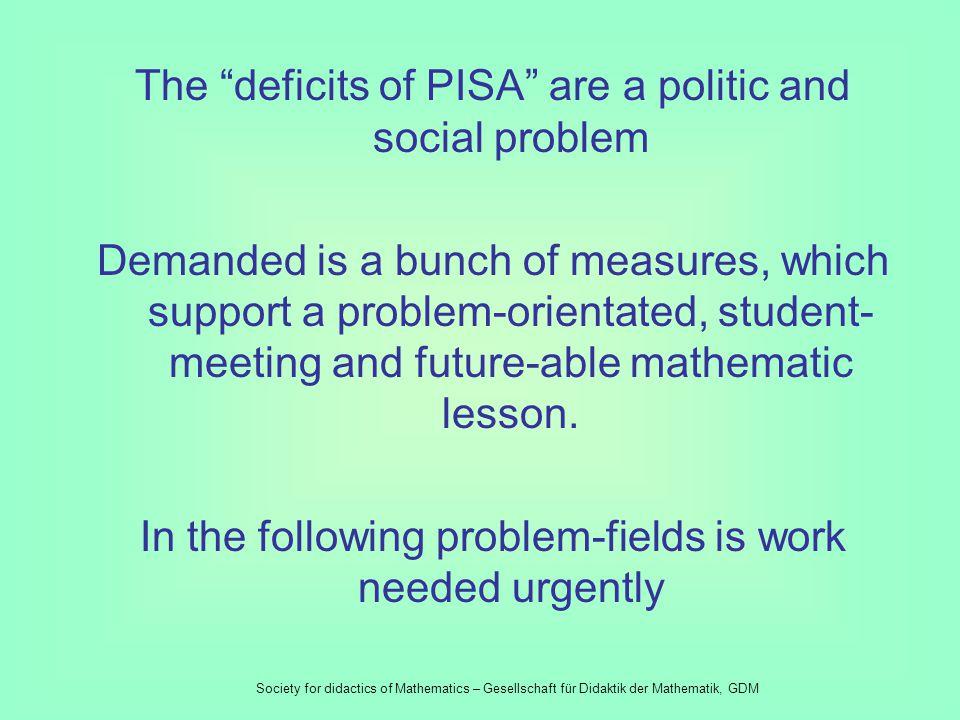 The results of PISA Society of didactics of mathematic Dec 2001 Society for didactics of Mathematics – Gesellschaft für Didaktik der Mathematik, GDM