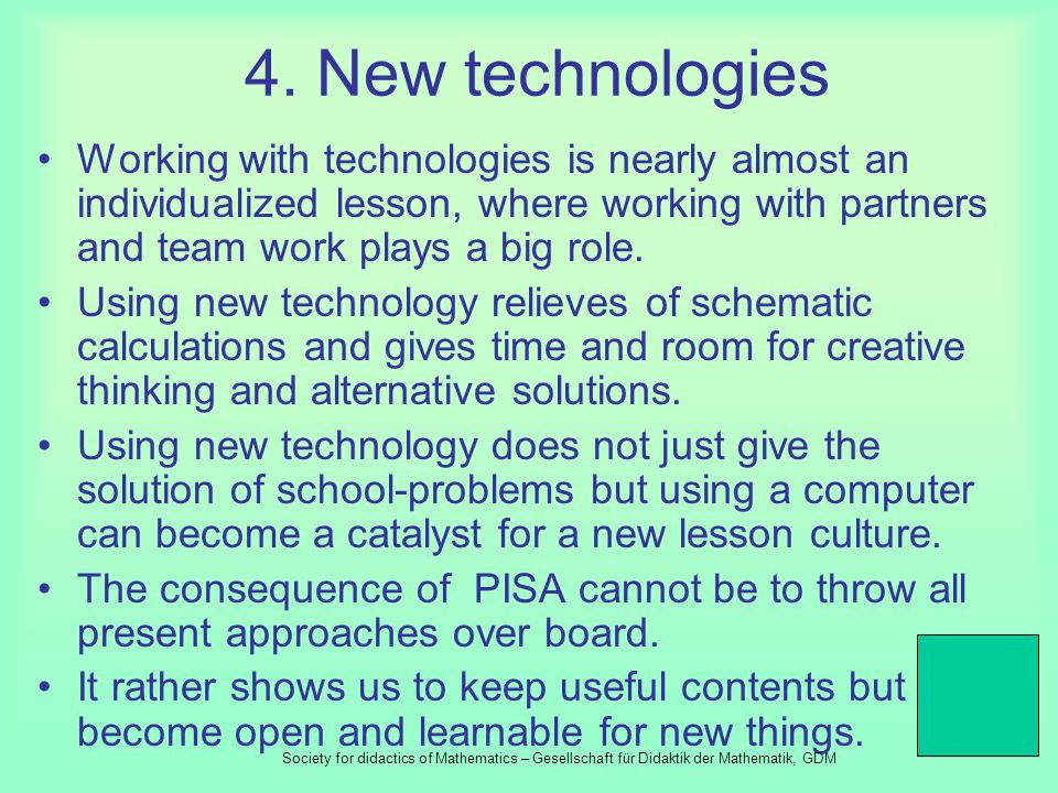 3. Educating teacher Teacher should bring students to be creative, able of teamwork and cooperation. Future teacher need to learn those capabilities.
