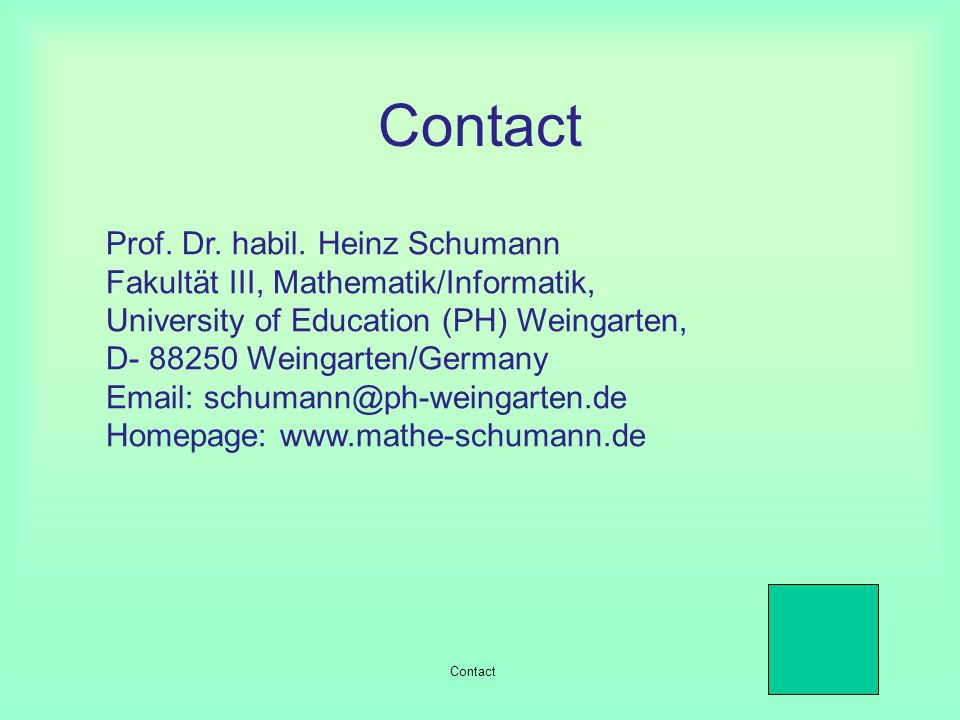 New Teaching Curriculums An example: Mathematical syllabus for grades 11-13 Gymnasium (North Rhine Westfalia) created according to the conception of H