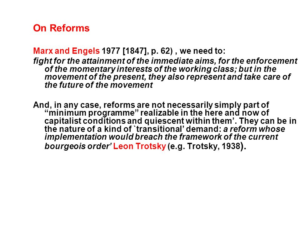 On Reforms Marx and Engels 1977 [1847], p.