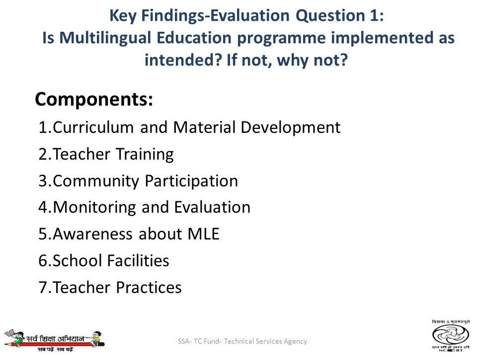 SSA- TC Fund- Technical Services Agency Key Findings-Evaluation Question 1: Is Multilingual Education programme implemented as intended.