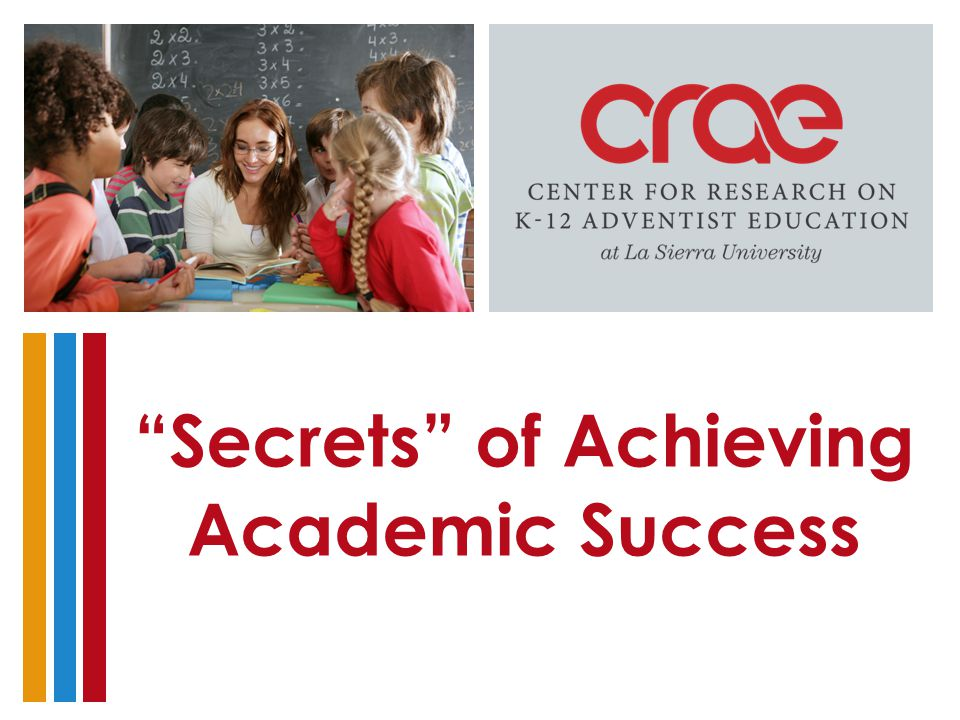Secrets of Achieving Academic Success