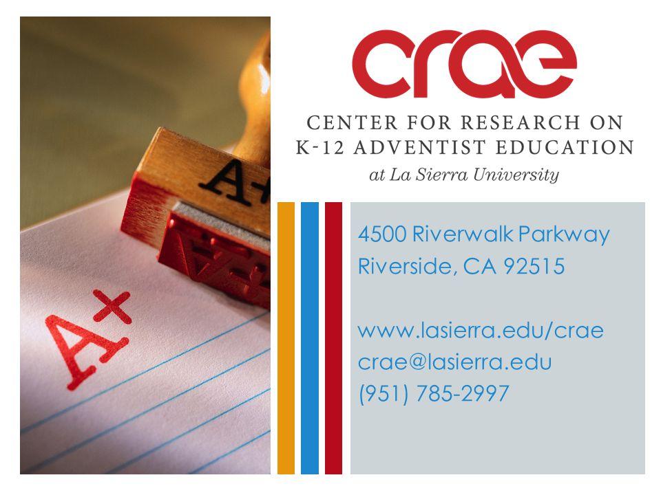 4500 Riverwalk Parkway Riverside, CA 92515 www.lasierra.edu/crae crae@lasierra.edu (951) 785-2997