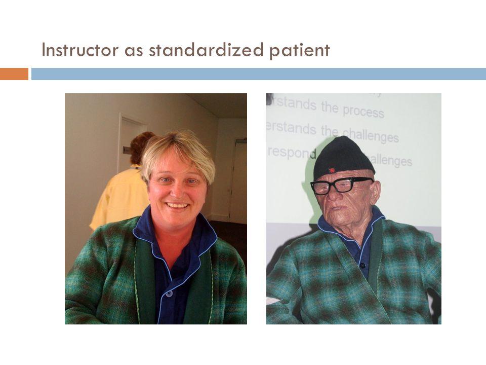 Instructor as standardized patient