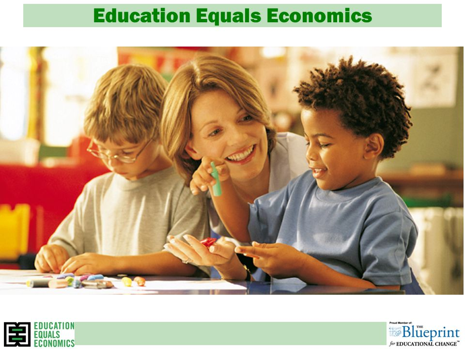 Education Equals Economics