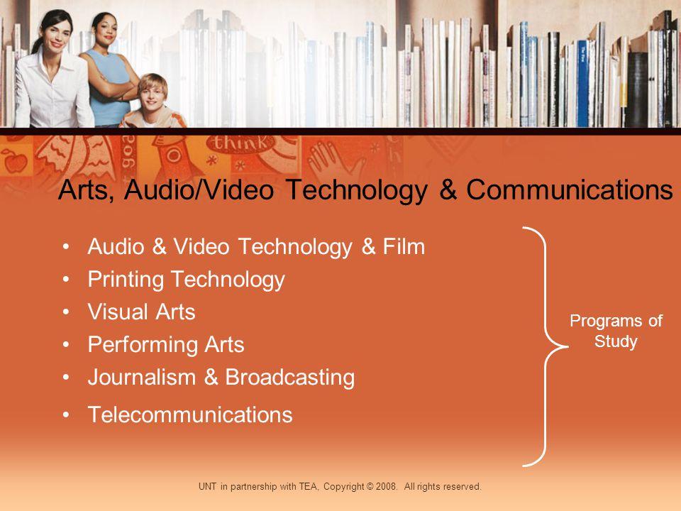 Arts, Audio/Video Technology & Communications Audio & Video Technology & Film Printing Technology Visual Arts Performing Arts Journalism & Broadcastin