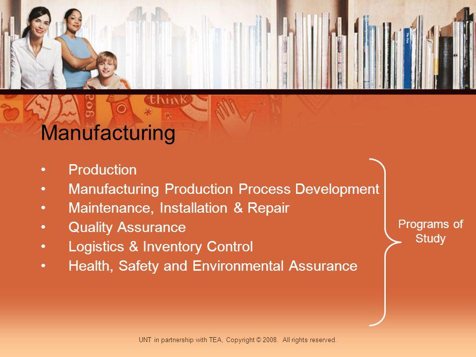 Manufacturing Production Manufacturing Production Process Development Maintenance, Installation & Repair Quality Assurance Logistics & Inventory Contr