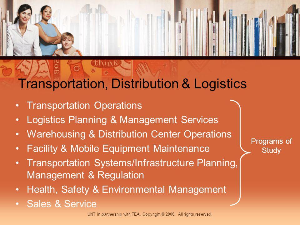 Transportation, Distribution & Logistics Transportation Operations Logistics Planning & Management Services Warehousing & Distribution Center Operatio
