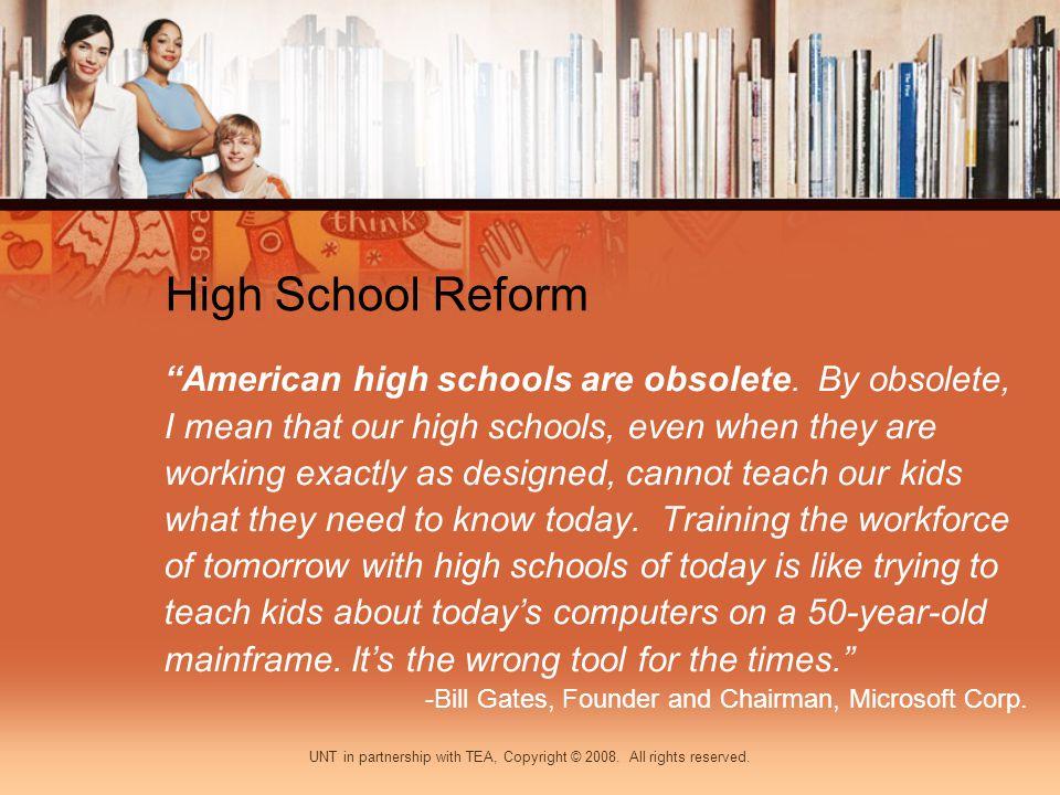 High School Reform American high schools are obsolete.