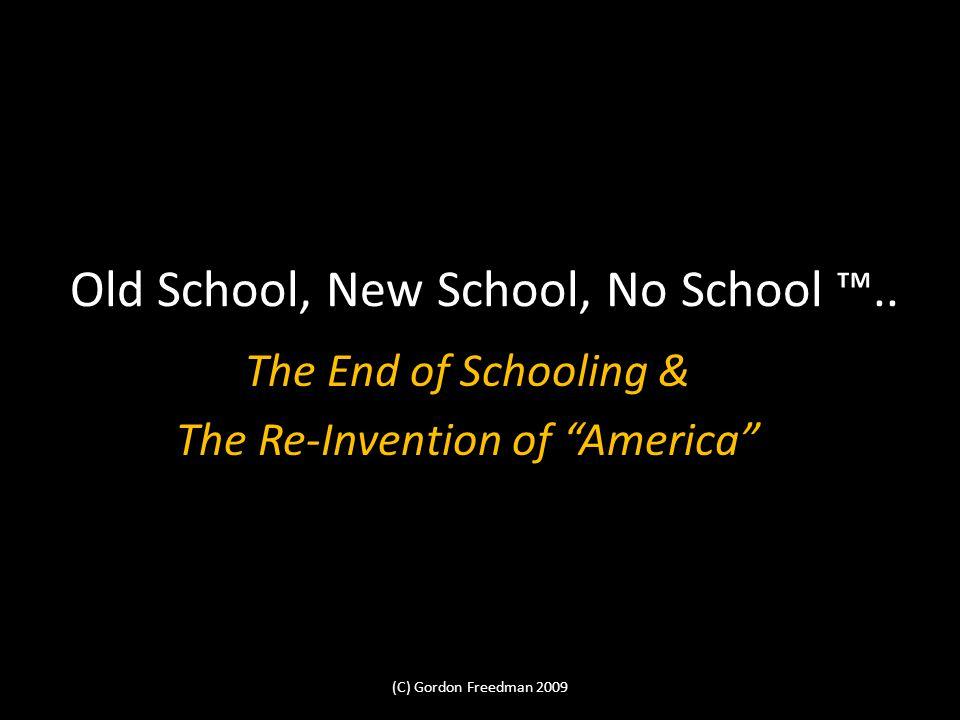 Old School, New School, No School..