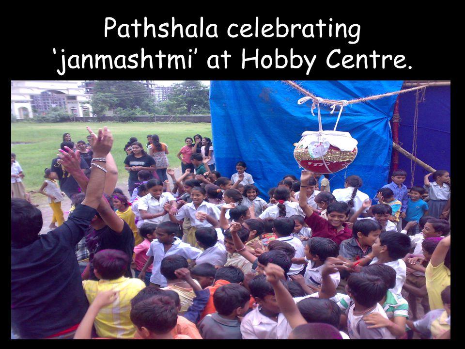 Pathshala celebrating janmashtmi at Hobby Centre.