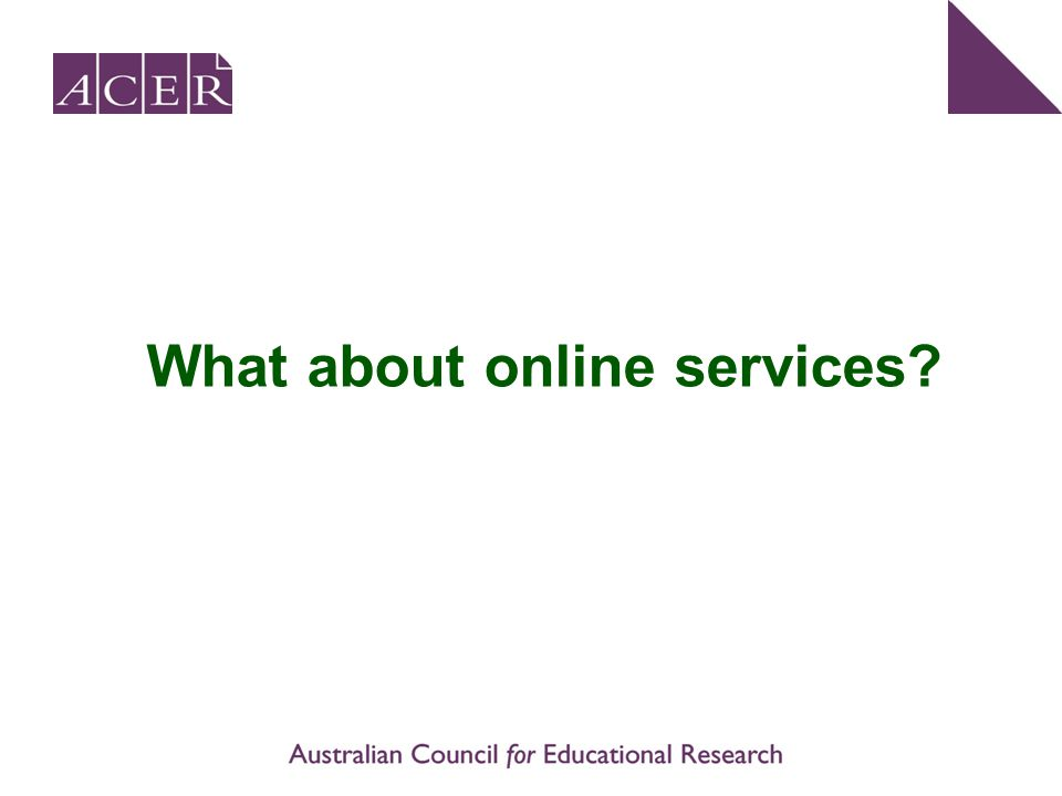 What about online services?