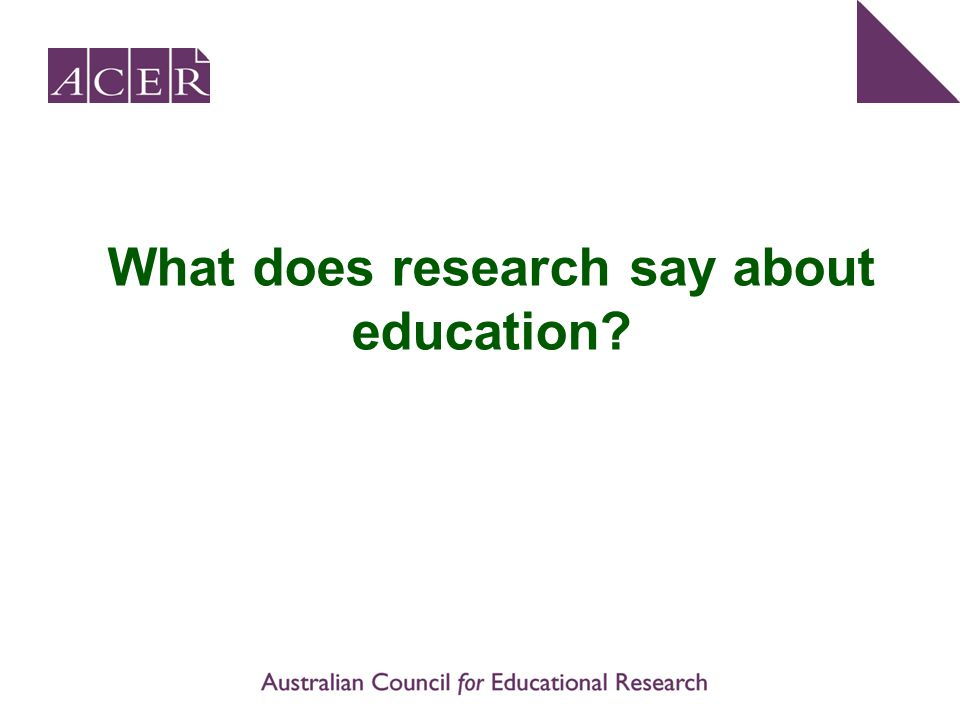 What does research say about education?