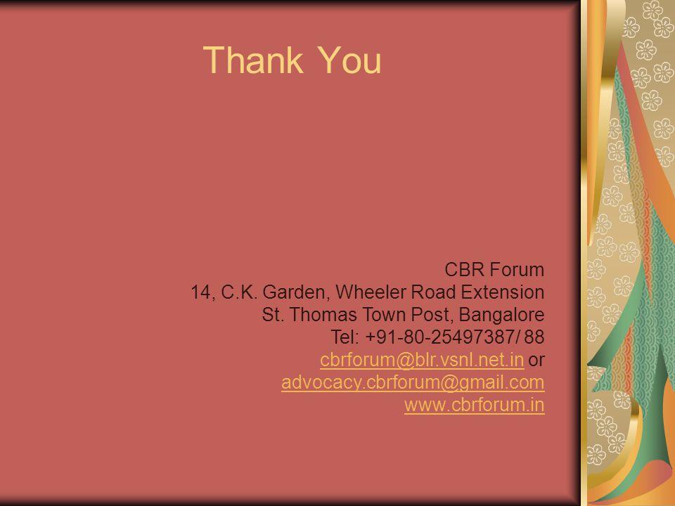 Thank You CBR Forum 14, C.K. Garden, Wheeler Road Extension St.