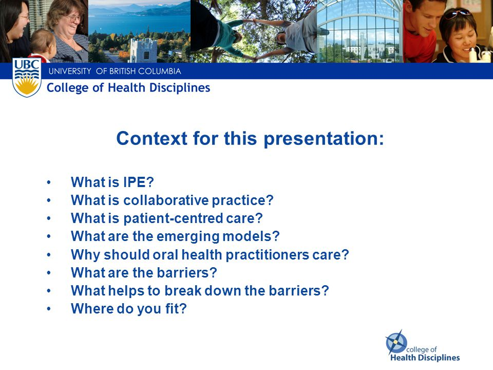 Context for this presentation: What is IPE.What is collaborative practice.