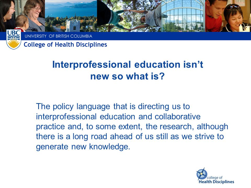 Context for this presentation: What is IPE. What is collaborative practice.
