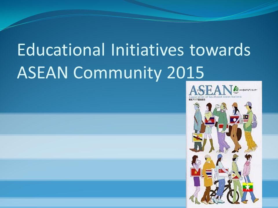 Educational Initiatives towards ASEAN Community 2015